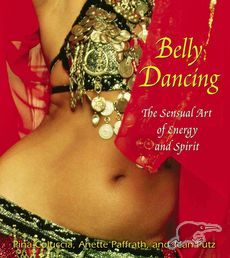 Benefits of Belly dancing-Sensual art of energy and spirit